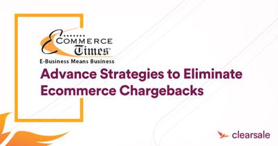 Advance Strategies to Eliminate Ecommerce Chargebacks