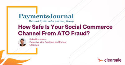 How Safe is Your Social Commerce Channel From ATO Fraud?
