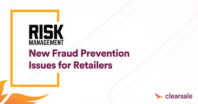 New Fraud Prevention Issues for Retailers