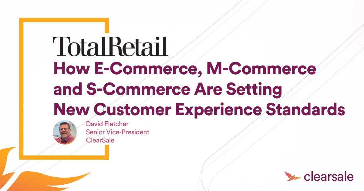 How E-Commerce, M-Commerce and S-Commerce Are Setting New Customer Experience Standards