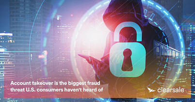 Account takeover is the biggest fraud threat U.S. consumers haven't heard of