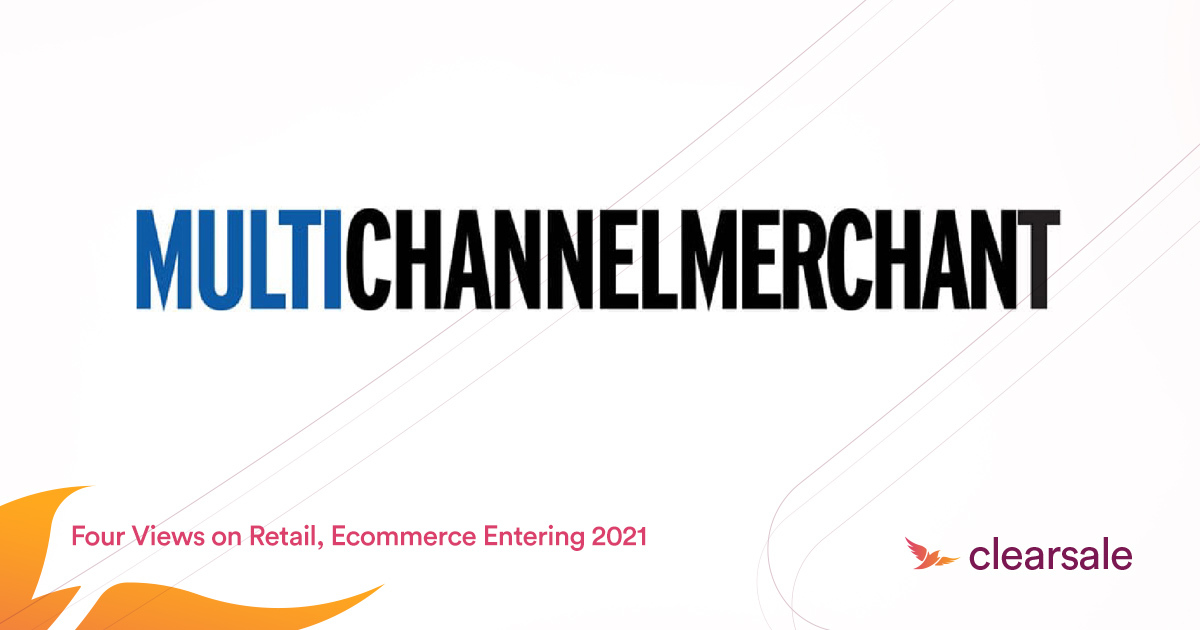 Four Views on Retail, Ecommerce Entering 2021