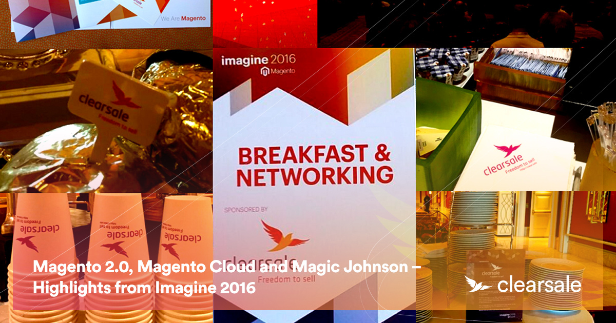 Magento 2.0, Magento Cloud and Magic Johnson – Highlights from Imagine 2016