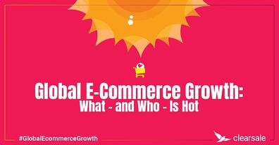 Global Ecommerce Growth