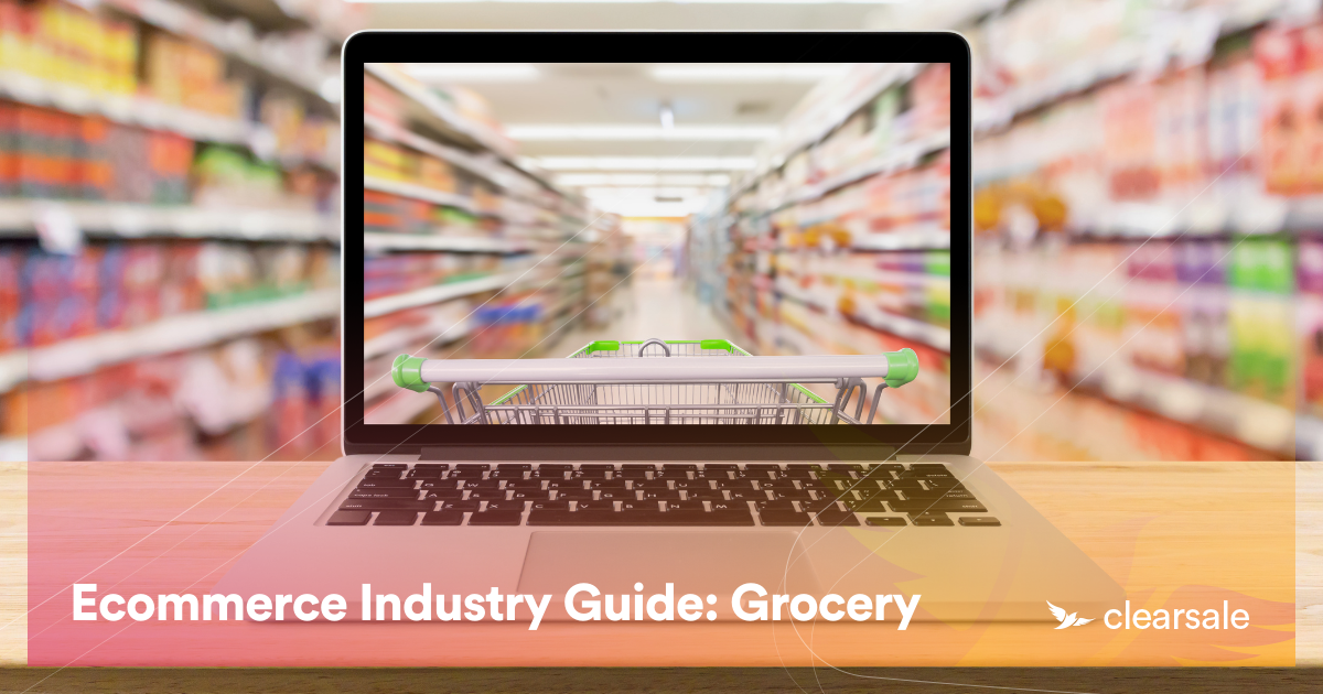 Ecommerce Industry Guide: Grocery
