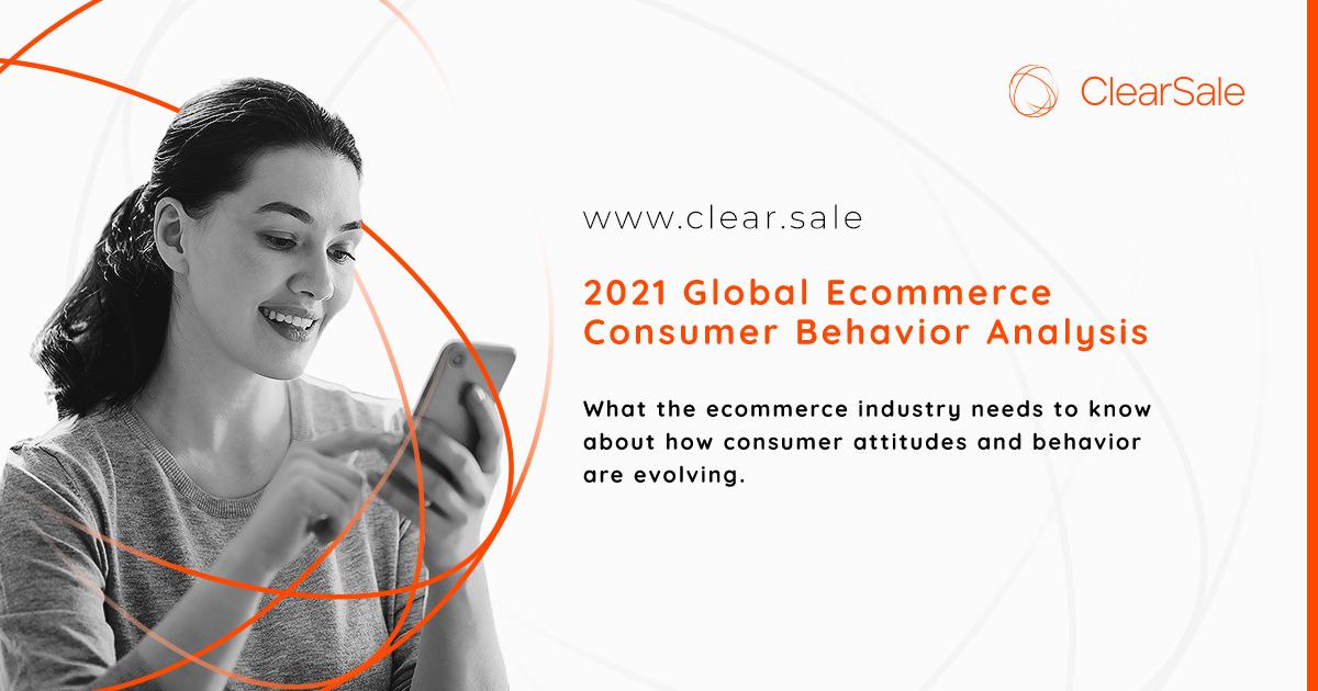 2021 Global Ecommerce Consumer Behavior Analysis