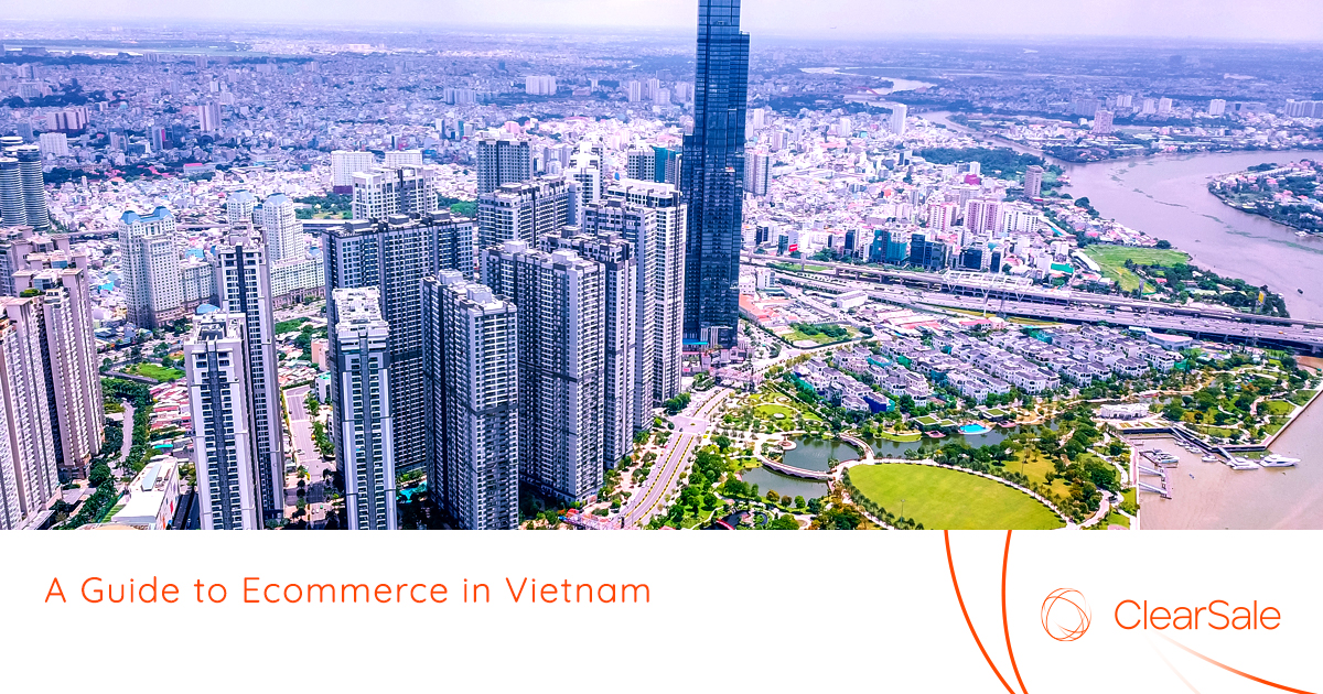 A Guide to Ecommerce in Vietnam