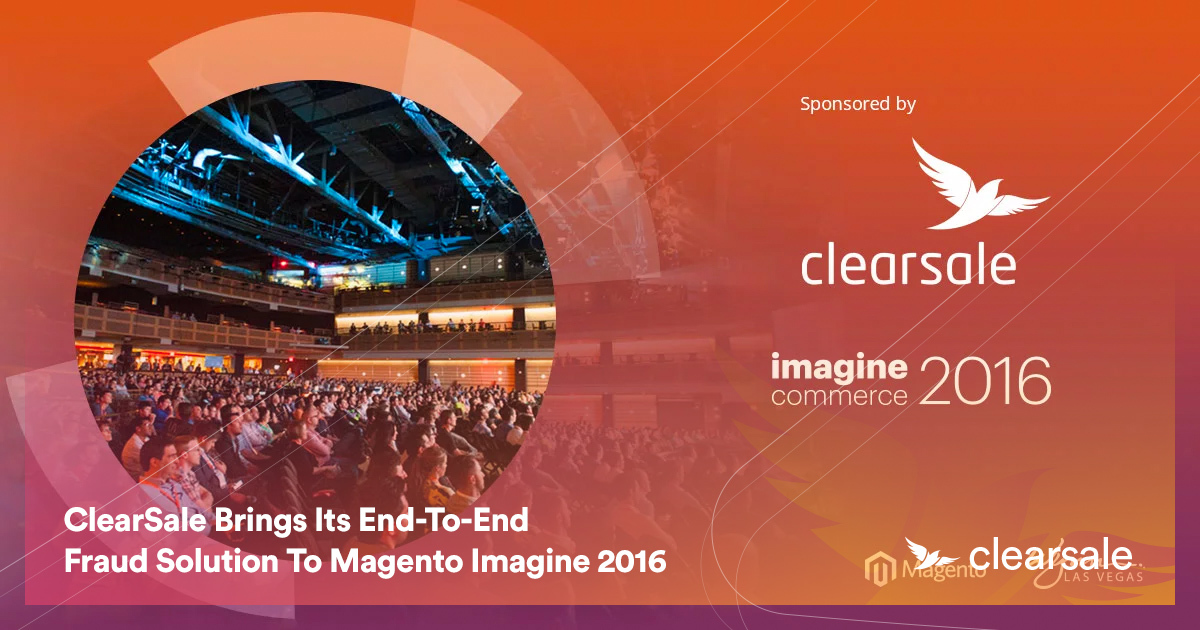 ClearSale Brings Its End-To-End Fraud Solution To Magento Imagine 2016
