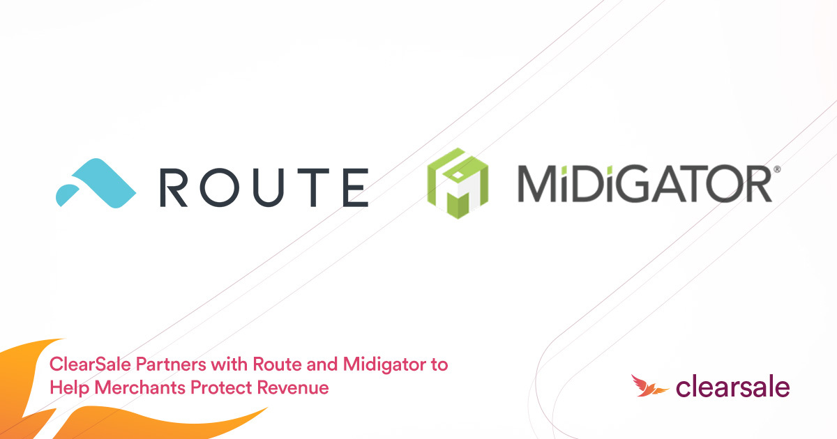ClearSale_Partners_with_Route_and_Midigator_to_Help_Merchants_Protect_Revenue_Blog-1
