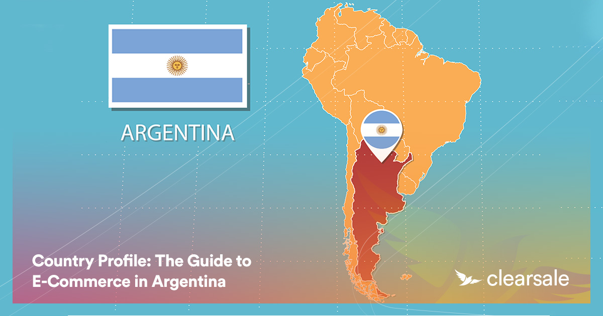 The Guide to E-Commerce in Argentina