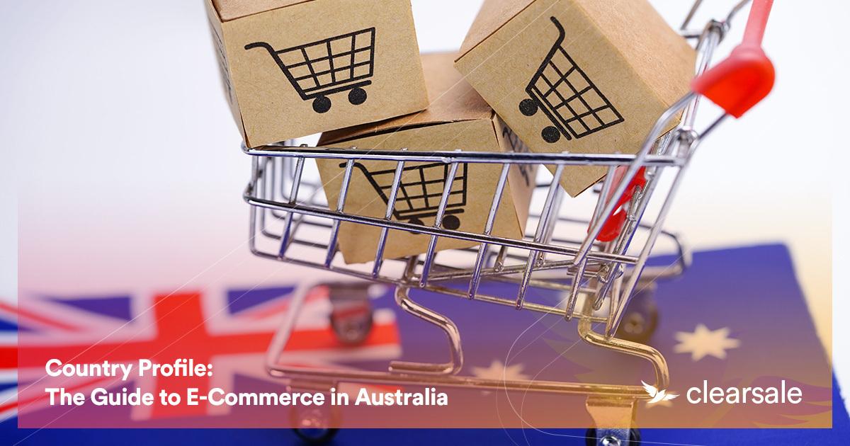 The Guide to E-Commerce in Australia