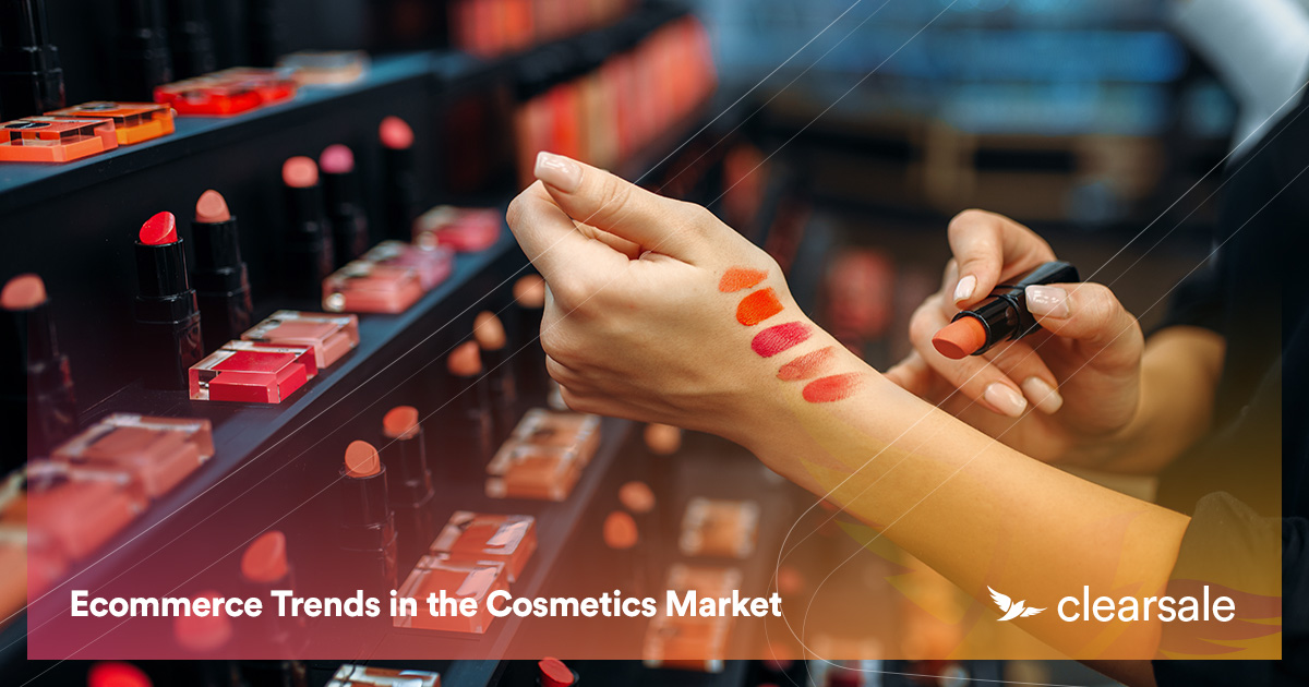Ecommerce Trends in the Cosmetics Market