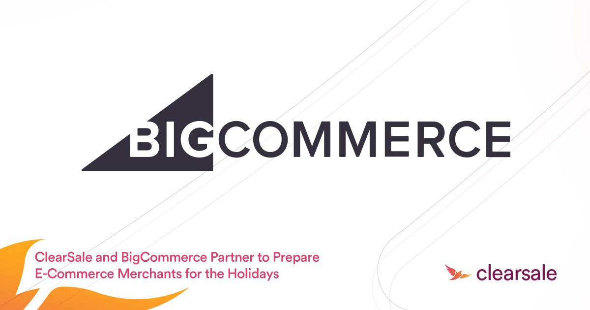 ClearSale_and_BigCommerce_Partner_to_Prepare_E-Blog