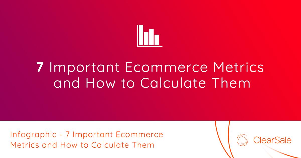 Infographic - 7Importante-CommerceMetrics
