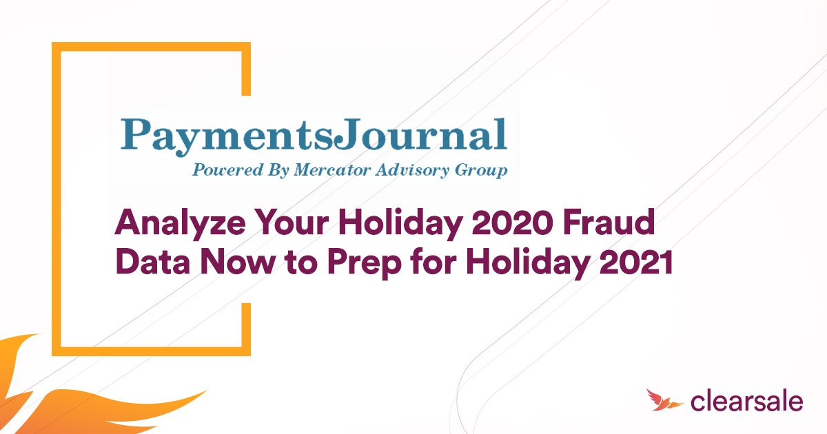 Analyze Your Holiday 2020 Fraud Data Now to Prep For Holiday 2021