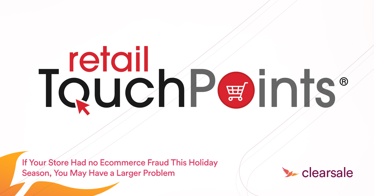 If Your Store Had No Ecommerce Fraud This Holiday Season, You May Have a Larger Problem