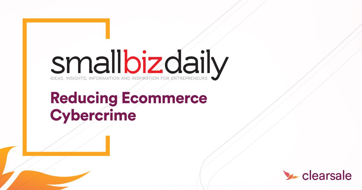 Reducing Ecommerce Cybercrime