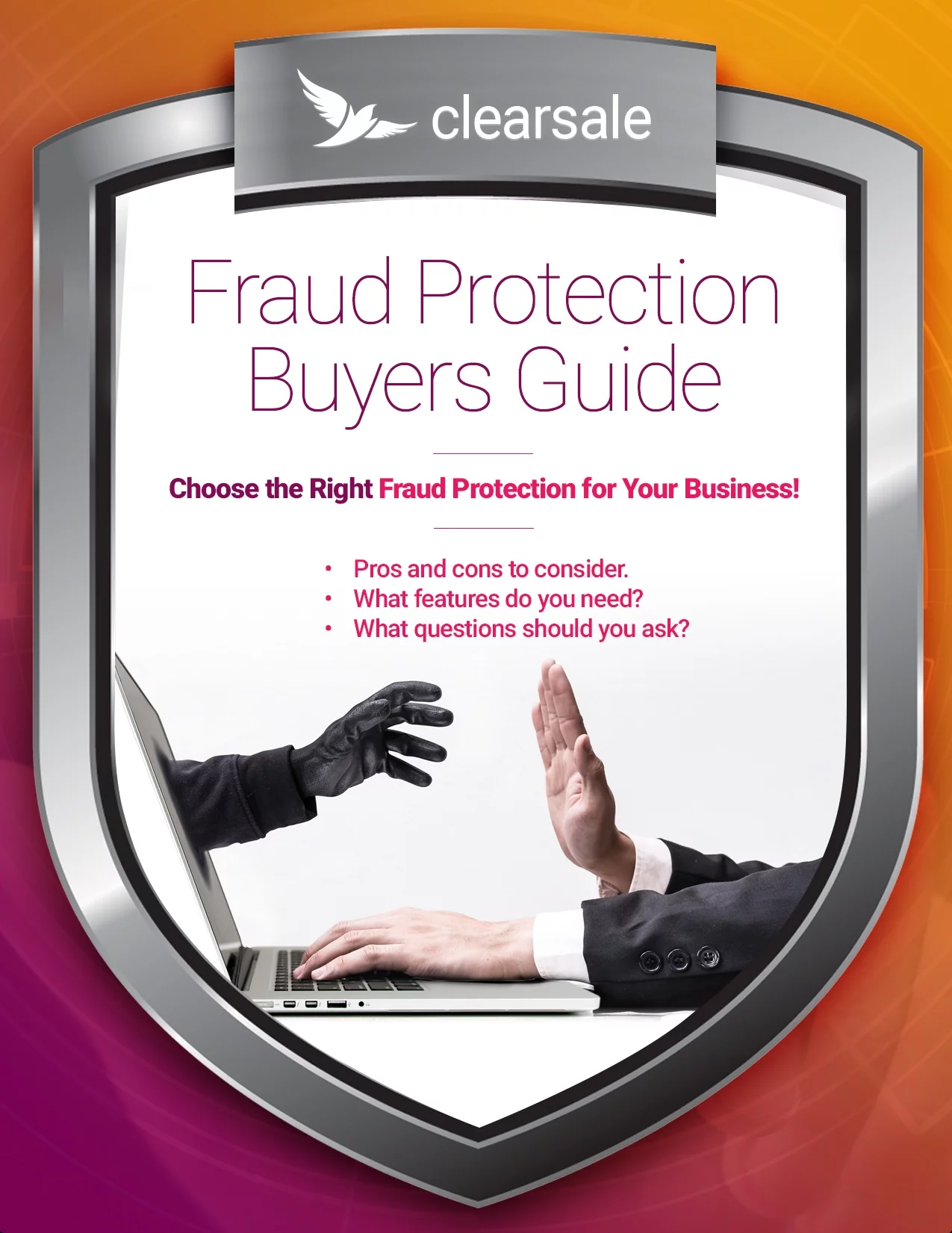 Choose the Best Fraud Protection Solution for Your Business