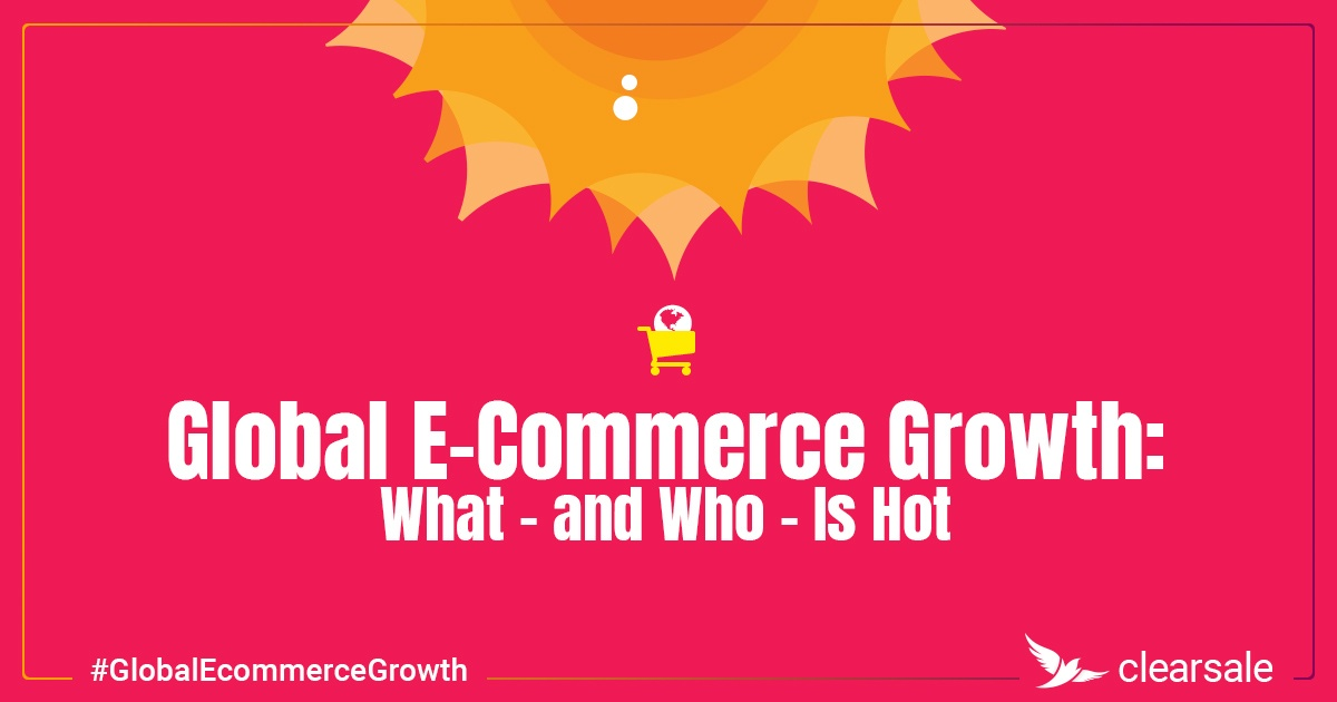 Global Ecommerce Growth