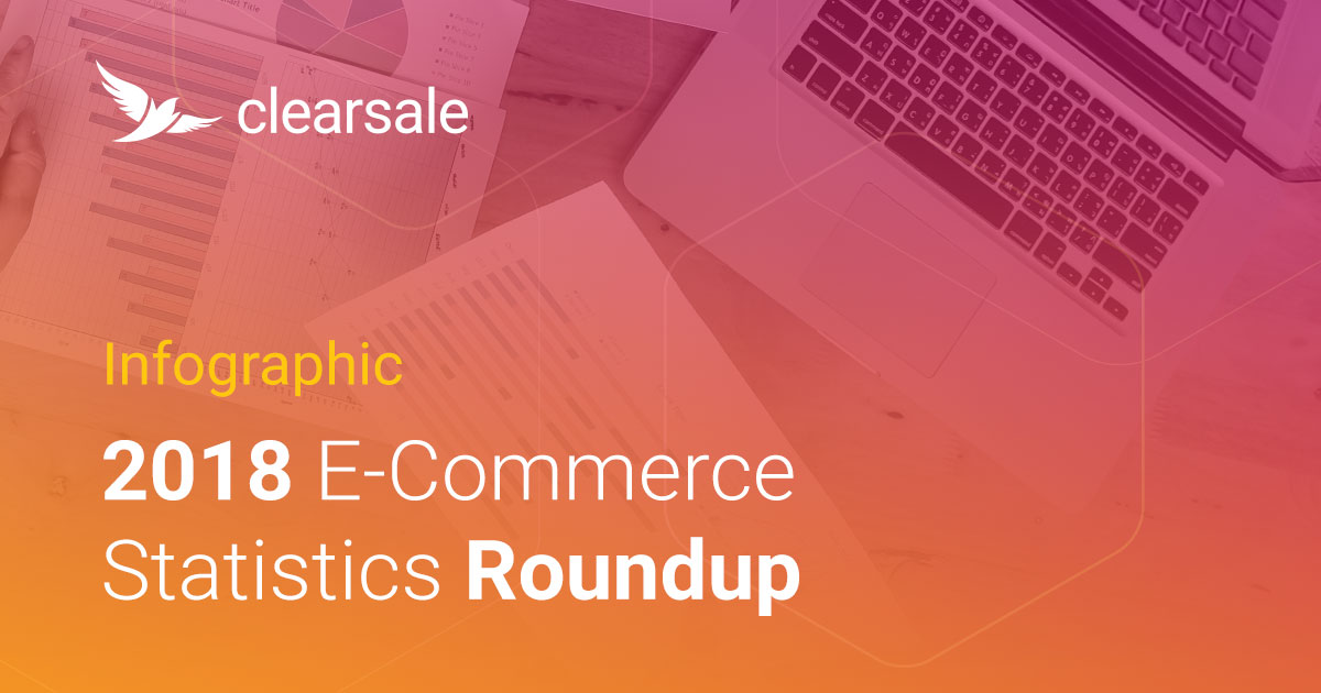 Understanding these e-commerce statistics from 2018 can help online retailers safely grow their businesses in 2019.