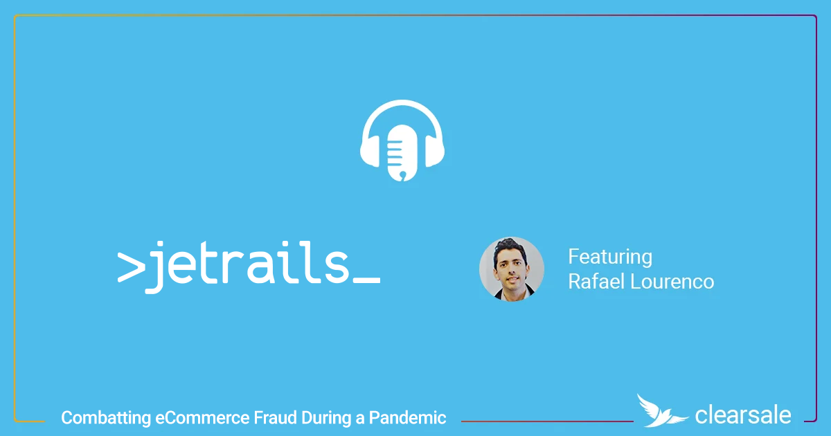 Jetrails - Combatting eCommerce Fraud During a Pandemic_Blog.jpg