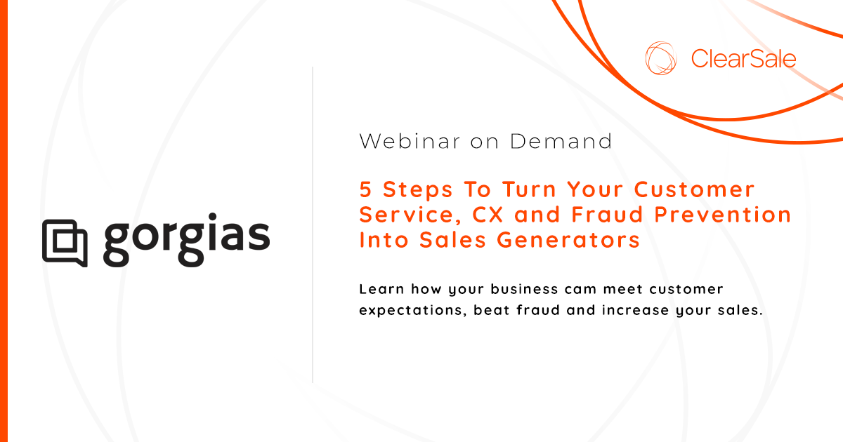 5 Steps To Turn Your Customer Service, CX & Fraud Prevention Into Sales Generators